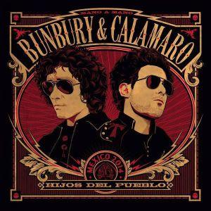 bunbury_hijos_del_pueblo___con_calamaro-portada